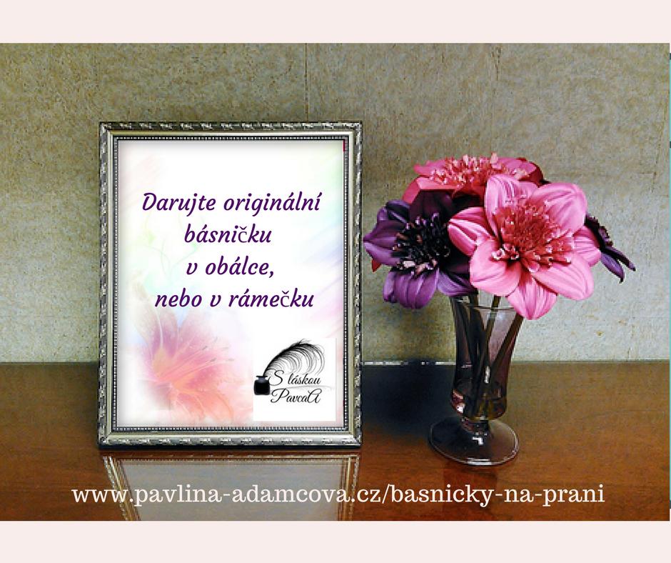 rýmovačky k narozeninám Básničky na přání – Pavlína Adamcová rýmovačky k narozeninám
